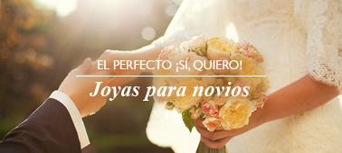 El perfecto ¡Sí, quiero! joyas para novios